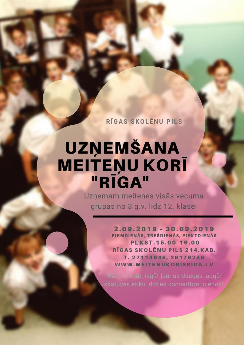 """Meiteņu koris """"Rīga"""" aicina jaunas dziedātājas!"""